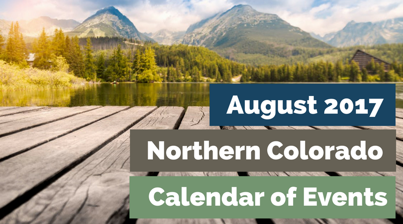August 2017 Northern Colorado Calendar of Events